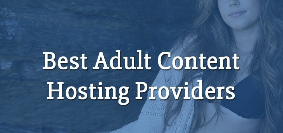 Top 3 Adult Web Hosting In 2020